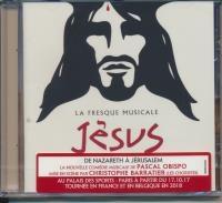 Jésus, de Nazareth à Jérusalem : la fresque musicale
