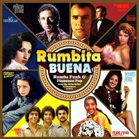 Rumbita buena : rumba funk & flamenco pop from the 1970's Belter & Discophon archives