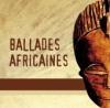Ballades africaines
