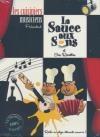 Sauces aux sons et ses recettes (La)
