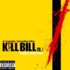 Kill Bill : vol.1 : BO du film de Quentin Tarantino