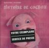 Histoire de cochon