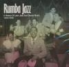 Rumba jazz 1919-1945 : a history of latin jazz and dance music