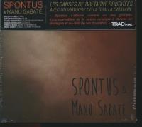 Spontus & Manu Sabate