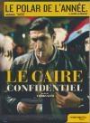Caire confidentiel (Le)
