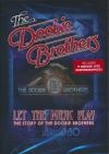 Let the music play : the story of the Doobie Brothers