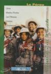 Globe trekker : le Pérou