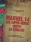 Marvel 14 : les supers héros contre la censure