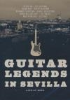 Guitar Legends in Sevilla : live at expo