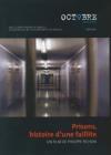 Prisons, histoire d'une faillite