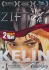 Zift ; Kelin