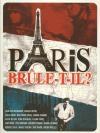 Paris brûle-t-il ?