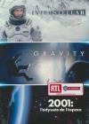 Espace : gravity ; Interstellar ; 2001, l'odyssée de l'espace