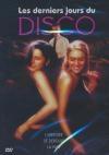 Derniers jours du disco (Les)