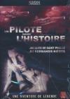 Un pilote dans l'histoire