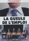 Gueule de l'emploi (La)