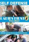 Self-defense ladies first : volume 2 : kravmaga