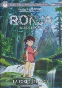 Ronja, fille de brigand : volume 1 :  La forêt étrange : épisodes 1 à 6