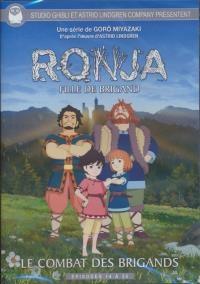 Ronja, fille de brigand : volume 3 :  Le combat des brigands : épisodes 14 à 20
