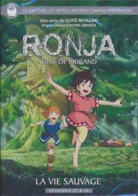 Ronja, fille de brigand : volume 4 : La vie sauvage : épisodes 21 à 26