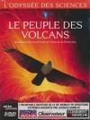 Odyssée des sciences (L') : le peuple des volcans