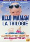 Allo maman : la trilogie