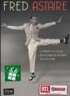 Fred Astaire : le danseur du dessus ; Sur les ailes de la danse ; Tous en scène
