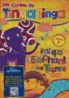 Contes de Tinga Tinga (Les) : volume 1