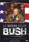 Monde selon Bush (Le)