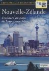 Croisières à la découverte du monde : Nouvelle-Zélande