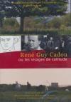 René Guy Cadou ou les visages de solitude