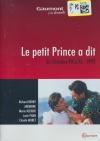 Petit Prince a dit (Le)