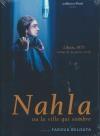 Nahla ou la ville qui sombre