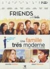 Friends with kids ; Une famille très moderne