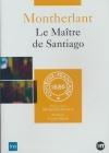 Maître de Santiago (Le)