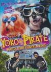 Yoko et Pirate : duo de choc contre filous