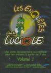 Enquêtes de la luciole (Les) : volume 1
