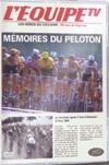Cyclisme : Mémoires du peloton