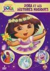Dora l'exploratrice : Dora et les histoires magiques