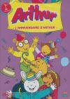 Arthur : l'anniversaire d'Arthur