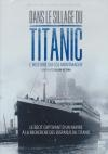 Dans le sillage du Titanic : l'histoire du CGS Montmagny