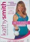 Kathy Smith : kettlebell solution