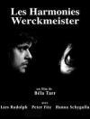 Harmonies Werckmeister (Les)