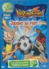 Inazuma eleven : volume 1 : jouons au foot !