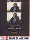 Cinéma, de notre temps : Aki Kaurismaki