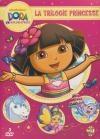 Dora l'exploratrice : la trilogie princesse