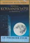 Koyaanisqatsi : la prophétie