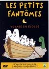 Petits fantômes (Les) : voyage en Ecosse