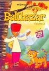 Voyages de Balthazar (Les) : volume 2 : le fou à pattes bleues