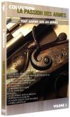 Passion des armes (La) : volume 1
